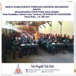 PD MAGABUDHI Provinsi  SULAWESI SELATAN Memperkenalkan Pokok-Pokok Ajaran Buddha pada Pendidikan Sekolah Calon Tamtama TNI KODAM XIV HASANUDDIN